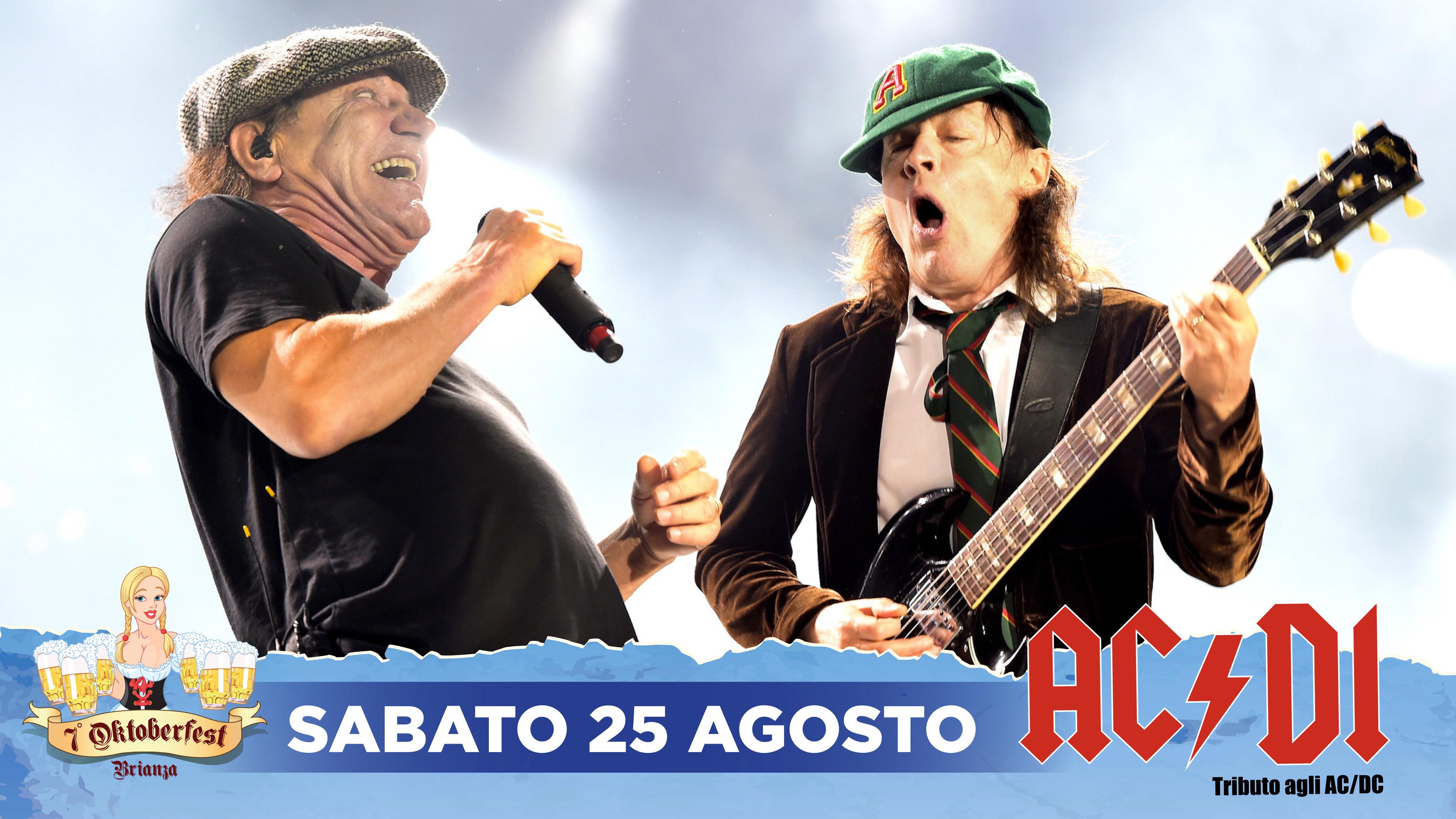 Sabato 25-08 live con gli AC/DI – Tributo agli AC/DC – Oktoberfest Brianza