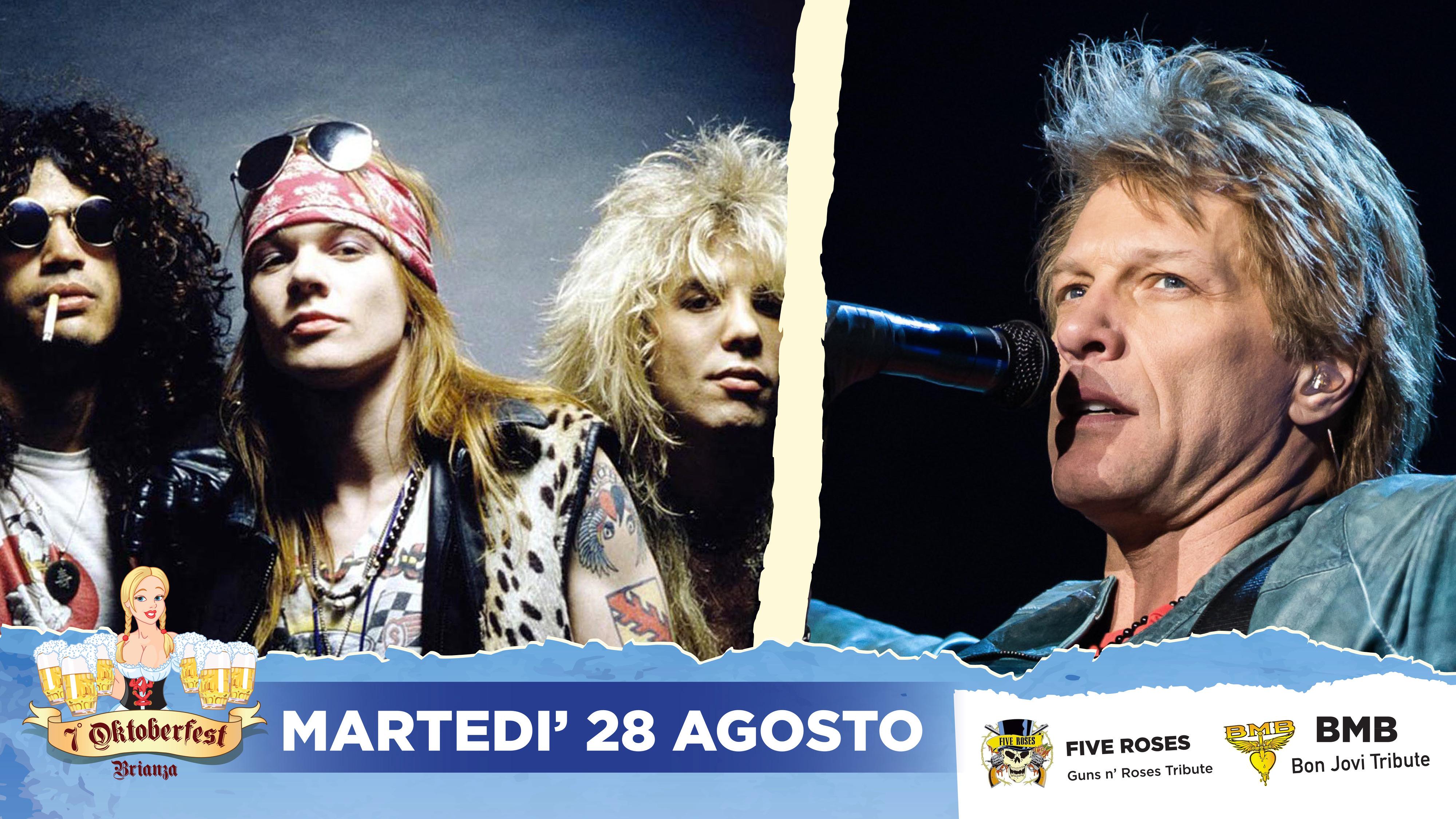Martedi 28-08 Doppio spettacolo live con BMB – Tributo a Bon Jovi e Rocket Queen – Tributo ai Guns'n Roses – Oktoberfest Brianza