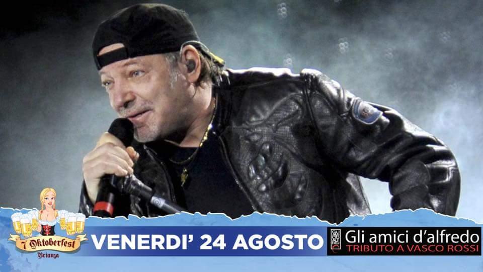 Venerdì 24-08 Live Con Gli Amici Di Alfredo – Tributo a Vasco Rossi – Oktoberfest Brianza